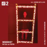 Whodis? w/ Kota - 18th December 2019