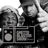 GHETTOBLASTERSHOW #282 (feb. 11/17)