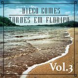 TARDES EM FLORIPA Mixed By DIEGO GOMES