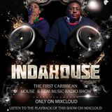 BRAND NEW SHOW INDAHOUSE RADIO SHOW WITH ALRIC AND BOYD AIRED 25TH FEB 2016