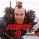 Aggro-Mix 10: Industrial Techno, Power Noise, Dark Electro, Harsh EBM, Cyber