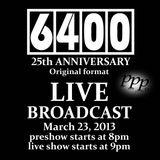 Club 6400 25th Anniversary Pre-Show.