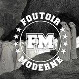 Foutoir Moderne #17 • Saison 2017>2018 (11/29/17)
