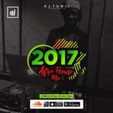 2017 Afro-House Mix @Djtowii