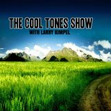 The Cool Tones Show w/ Larry Kimpel EP.4