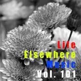 Life Elsewhere Music Vol 101