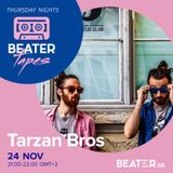 Tarzan Bros | Beater Tape | Beater.gr