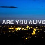 Are You Alive Day 2 - Josh