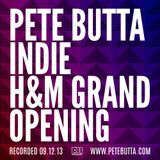 Pete Butta - H&M Grand Opening - Indie