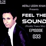 Meraj Uddin Khan Pres. Feel The Sound EP. 033