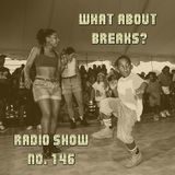 WhatAboutBreaks? No. 146