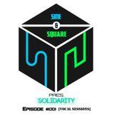 Sine & Square Pres. Solidarity #001 (Vocal Sessions)