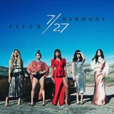Fifth Harmony - 727 (Deluxe Edition) (2016)-SMASHTUNES
