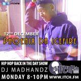 DJ MADHANDZ - Hiphopbackintheday Show 50 - Phoenix Da Icefire