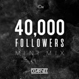 40K FOLLOWERS MINI MIX @DJARVEE