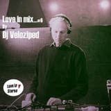 Love in mix...#6 by Dj Veloziped