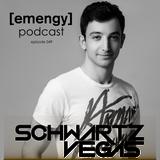 Emengy Podcast 049 - Schwartzvegas