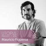 UTOPIAPODCAST 016 - Mauricio Figueroa