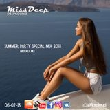 MissDeep ♦ Summer Party Special Mix ♦ Deep House Music Nu Disco New Mix 06-02-18 ♦ by MissDeep