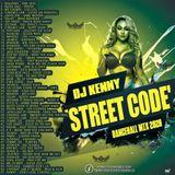 DJ KENNY STREET CODE DANCEHALL MIX MAY 2020