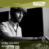 In the mix:003 / Aroop Roy
