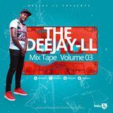 The Deejay LL MixTape Volume 3