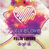 Back To The FutureLove Mixed By Felix Leiter
