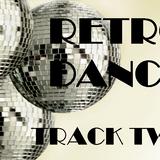 RETRO DANCE - Track Two