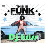 this is funk by DJ KRISS VOL 1