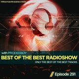Prodeeboy - Best Of The Best Radioshow Ep. 291 (SM - Gareth Emery & Ashley Wallbridge) [13.07.2019]