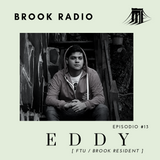 EDDY [ Brook Resident \ FTU ] \\\ Episodio #13