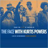 The Face #125 - The Sound of Philadelphia w/ Kurtis Powers (02/07/17)