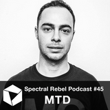 Spectral Rebel Podcast #45: MTD