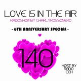LOVES # 140 BY CHARLY ROSSONERO (6th Anniversary Special)