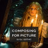 Composing for Picture SE7E02 - Gothic