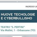 Pensa digitale del 30/03/2017 - Nuove tecnologie e cyberbullismo: incontro gratuito