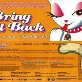 Bring It Back - soundboard recording (2002)