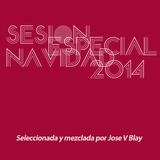 Sesión Especial Navidad 2014 - Jose V Blay