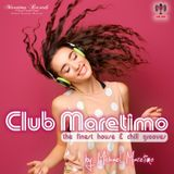 Club Maretimo - Broadcast 09 - the finest house & chill grooves in the mix