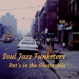 Soul Jazz Funksters - Rat's in the Ghetto mix