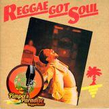 Pimpers Paradise Reggae Radio 237 REGGAE GOT SOUL 18-5-18