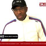 DJ IKE PRESENTS AFRO BEAT MIXDOWN RADIO SHOW