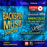 "2019.12.11 ""Backspin Music Show"" Programa 009 - Urbana Radio"