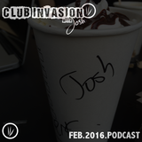 Club Invasion - February 2016 Podcast