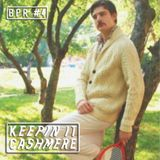 BPR #4 ≈ KEEPIN IT CASHMERE (GUESTMIX BY DAVO)