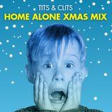 Tits & Clits - Home Alone XmasMix
