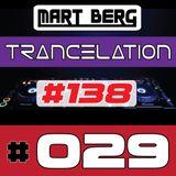 Mart Berg - Trancelation 29 (#138 bpm - Uplifting)