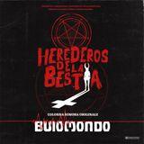 Buio Mondo – Herederos De La Bestia (Original Soundtrack) / Teaser 2018