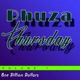 OneDillionDollars - Phuza Thursday V1
