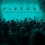 Flexout Audio Podcast Vol.23 - Bassi